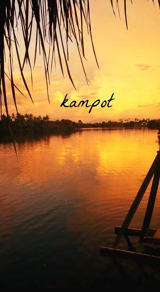 Kampot: Cambodia's Best Kept Secret