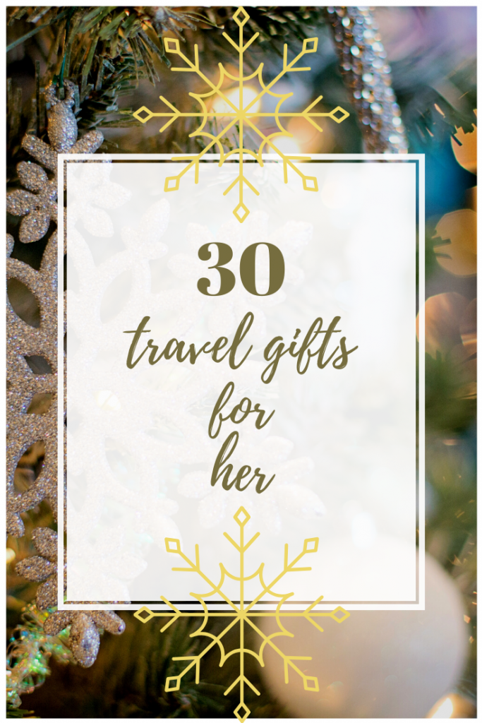 30 Christmas Travel Gifts for Her - there are plenty of Christmas travel gifts that are not only super practical, but are also light and affordable, making them absolutely perfect for the female traveller in your life! #christmasgifts #travelgifts #giftideas #christmasgiftsforher #christmas