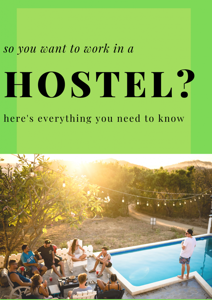 Working at a Hostel - Everything You Need to Know. I've worked in 5 hostels around the world and in this post I share everything I've learnt, from how to find hostel jobs, what working in a hostel is really like and what is so amazing about working in a hostel. #hostelwork #hostels #hosteljobs