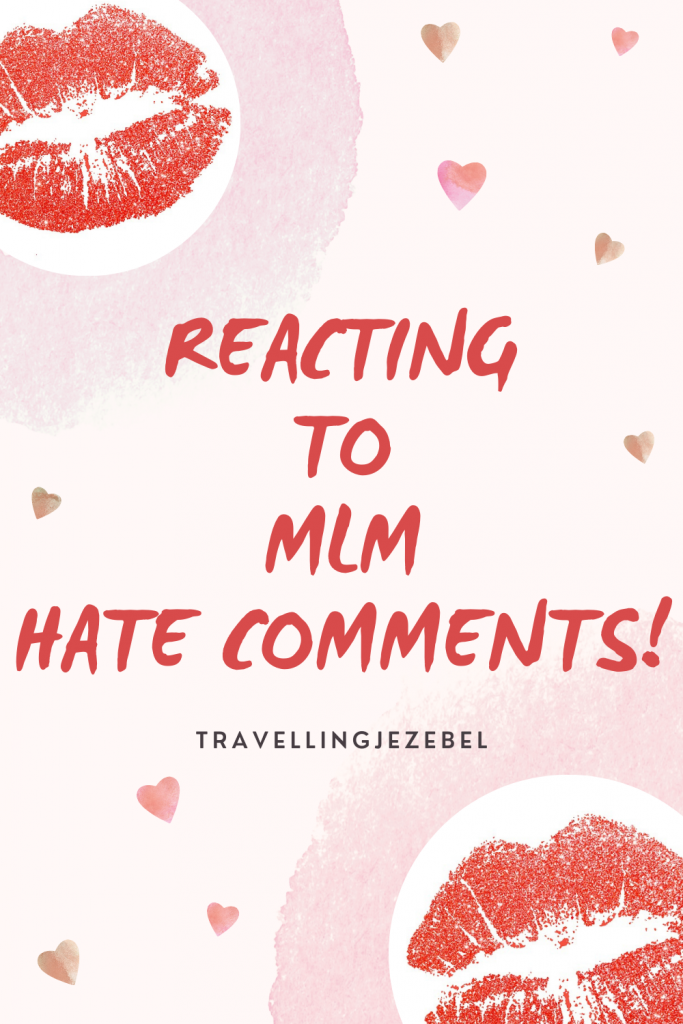 Reacting to MLM hate comments - a video.