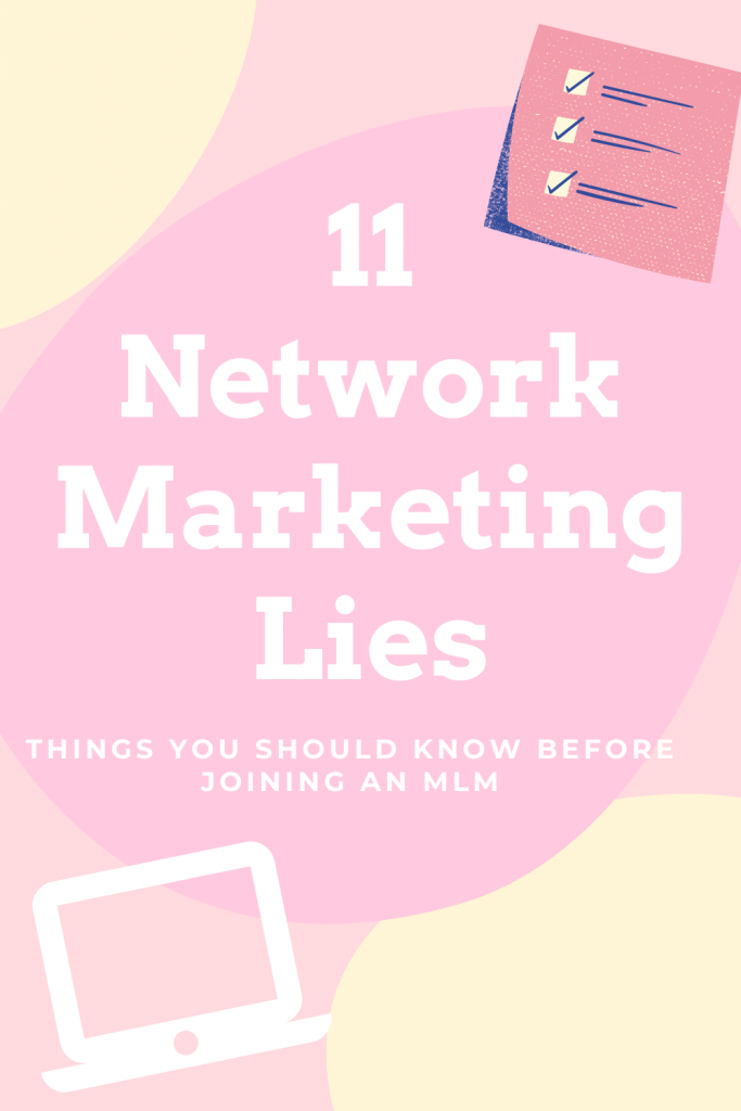 The Truth About Network Marketing - The 11 Network Marketing Lies. #antiMLM #networkmarketing #bossbabe #workfromhome