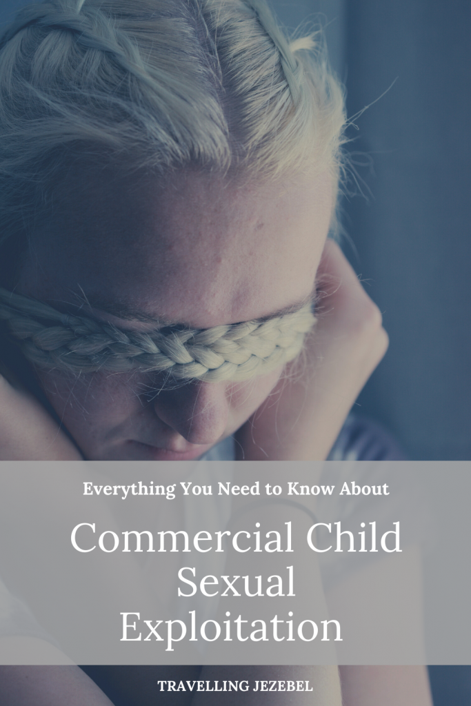 Commercial Sexual Exploitation of Children | Risk Factors, Warning Signs & Types of CSEC. #humantrafficking #sextrafficking #csec #cse #childabuse